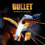 Bullet - Storm Of Blades (2014-Preview)
