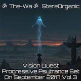 ૐ Vision Quest ૐ - Progressive Psytrance Set on September 2017 Vol.3