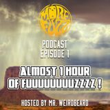More Fuzz Podcast - Episode 1