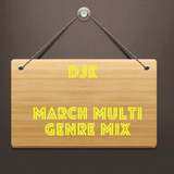 March Multi Genre, Hip Hop, R&B, Rap,House, Bass