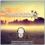 ·• FRÜHLINGSERWACHEN •· VORFREUDE-FERIENKOMMUNISMIX II by matthias horn