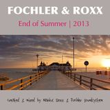 Fochler & Roxx - End Of Summer 2013 (Fochler's Born For The Summer Aftershow-Mix)