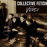 Verdi - Collective Fetish - 30-07-16 (Full Show +Vocal)