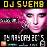 My Mayday Spezial 2015 (Session 1) - by DJ SvenB