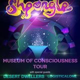 "OPENING SET @ Shpongle ""Museum Of Consciousness Tour"" w/ Desert Dwellers, Missoula"