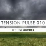 Tension Pulse 010 with Skyhunter