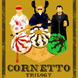 The one about the Cornetto Trilogy 13.05.14