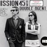 Portobello Radio Saturday Sessions @LondonWestBank with Double Agent7: Mission 45