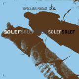 [KoPod024] Solef - Kopoc Label Podcast.024