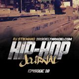 Hip Hop Journal Episode 10 w/ DJ Stikmand