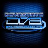 DEVASTATE Live DV8 Radio DRUM&BASS 16th March 2017
