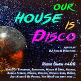 Our House is Disco #406 from 2019-10-04