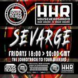 Sevarge - HouseHeadsRadio - 12.05.2017