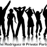 The Rodriguez @ Private Party