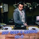 JUST DEEP & GROOVE vol 2 - MIX BY DJ SPIKES