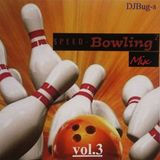 DJ Bug-s - Speedbowling² Mix vol.3