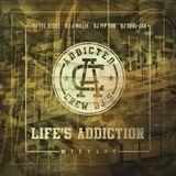 Life's Addiction Vol 10 - Rapper's of Da New School