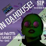 In Da House!_02_17_2018_ DJ Sawce @ SIP