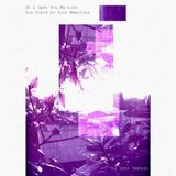 Data Takashi - If I Gave You My Love You Could Do Your Memories Mixtape