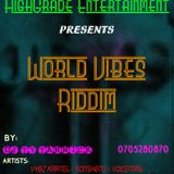 World Vibe Riddim by DJ TY TANNICK (0705280870)