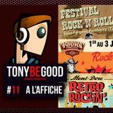 Tony Be Good - Emission 11 - A l'Affiche