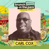 Carl Cox - Live @ Bruch In The Park (Barcelona, ES) - 22.07.2018