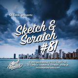 Sketch & Scratch #81 by DJ ToN1k @ mostwantedradio.com