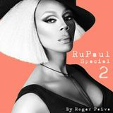 RUPAUL SPECIAL 2 By Roger Paiva