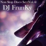 Non Stop Disco Set (Vol.4) - D J FrunKy