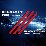 Club City 2018   Chapter 14