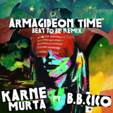 Las Karne Murta _Armagideon Time _Beat to be rmx