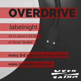 Elmar Strathe @ Overdrive Labelnight // Skywalker FM // 15.11.2014