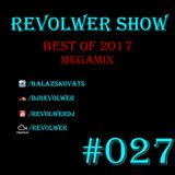 Revolwer Show 27 - Best Of 2017
