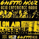 HOUZ'MON MIXES ON GHETTO HOUZ ACID EXPERIENCE RADIO