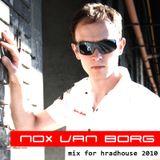 NOX VAN BORG - Mix For Hradhouse 2010
