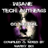 Marky Boi - Insane Tech Anthems - Go Mental