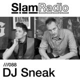#SlamRadio - 088 - DJ Sneak