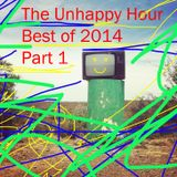 The Unhappy Hour 14 December 2014 - Best of 2014 pt 1