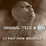 ORIGINAL TECH # 20 DJ PADY DE MARSEILLE