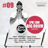 Drops RadioShow #09 - Epic EDM Big Room 1 (Dj Ciro Silva)