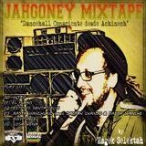 "Jahgoney Mixtape ""Dancehall Consciente desde Achinech"" meet Magek Selektah"