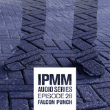 IPaintMyMind Audio Series: Episode 28 - Falcon Punch