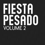 FIESTA PESADO VOL. 2