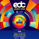 Prep for EDC JAPAN 2018 Vol.1