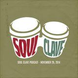 Soul Clave, November 29, 2014