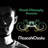Plastik Phil Presents Masashi Osaku