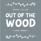 Out of the Wood Radio Show 22, My Mate Dave & Matthew Court