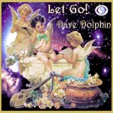 DJ Dave Dolphin - Let Go!