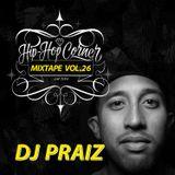 Hip Hop Corner Vol.26 DJ PRAIZ