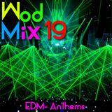 WodMix_19_Edm anthems 20 min workout mega mix